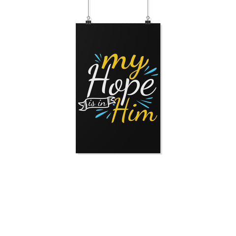 My Hope Is In Him Christian Poster Wall Art Room Decor Gift Religious Spiritual-Posters 2-11x17-JoyHip.Com