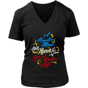 Negative Mind Will Never Give You A Positive Live Motivation Gift VNeck TShirt-T-shirt-District Womens V-Neck-Black-JoyHip.Com