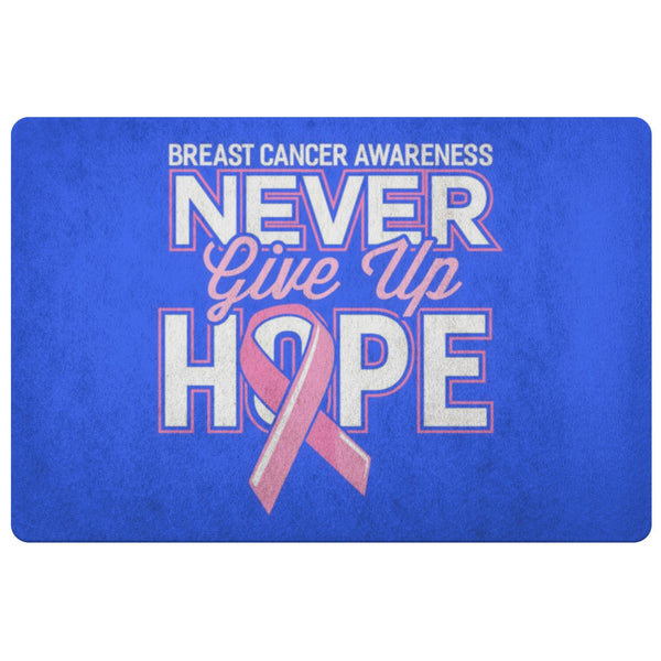 Never Give Up Hope Pink For Breast Cancer 18X26 Thin Indoor Door Mat Entry Rug-Doormat-Royal Blue-JoyHip.Com