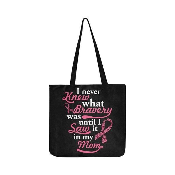 Never Knew What Bravery Was Until I Saw It In My Mom Lovely Reusable Produce Bag-One Size-Black-JoyHip.Com