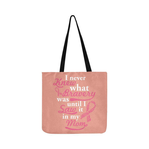 Never Knew What Bravery Was Until I Saw It In My Mom Lovely Reusable Produce Bag-One Size-Peach-JoyHip.Com