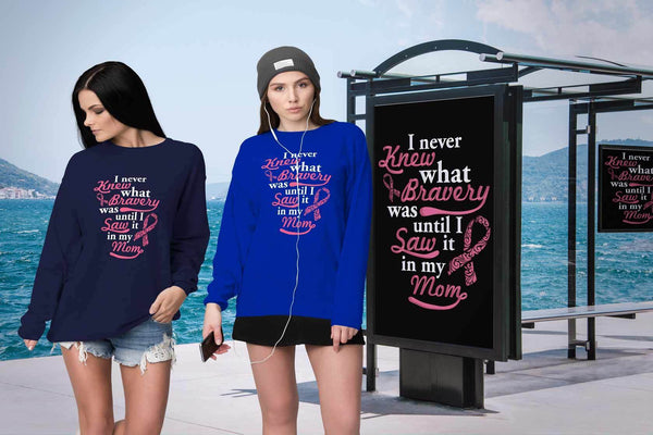 Never Knew What Bravery Was Until I Saw It In My Mom Retro Breast Cancer Sweater-T-shirt-JoyHip.Com