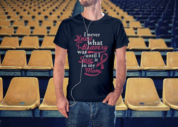 Never Knew What Bravery Was Until I Saw It In My Mom Retro Breast Cancer TShirt-T-shirt-JoyHip.Com