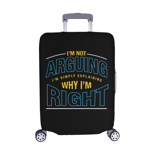 Not Arguing Simply Explaining Why Right Sarcastic Travel Luggage Cover Suitcase-M-Black-JoyHip.Com