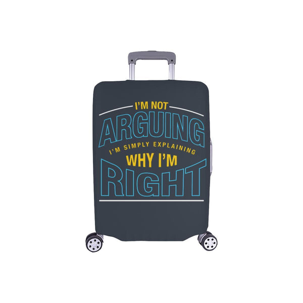 Not Arguing Simply Explaining Why Right Sarcastic Travel Luggage Cover Suitcase-S-Grey-JoyHip.Com