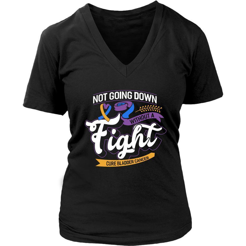 Not Going Down Without A Fight Cure Bladder Cancer Awareness Gift VNeck TShirt-T-shirt-District Womens V-Neck-Black-JoyHip.Com
