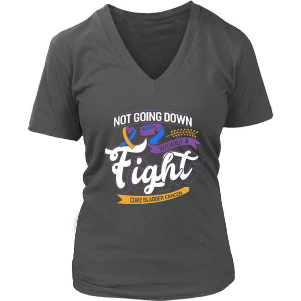Not Going Down Without A Fight Cure Bladder Cancer Awareness Gift VNeck TShirt-T-shirt-District Womens V-Neck-Grey-JoyHip.Com