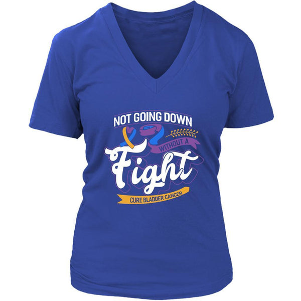 Not Going Down Without A Fight Cure Bladder Cancer Awareness Gift VNeck TShirt-T-shirt-District Womens V-Neck-Royal Blue-JoyHip.Com