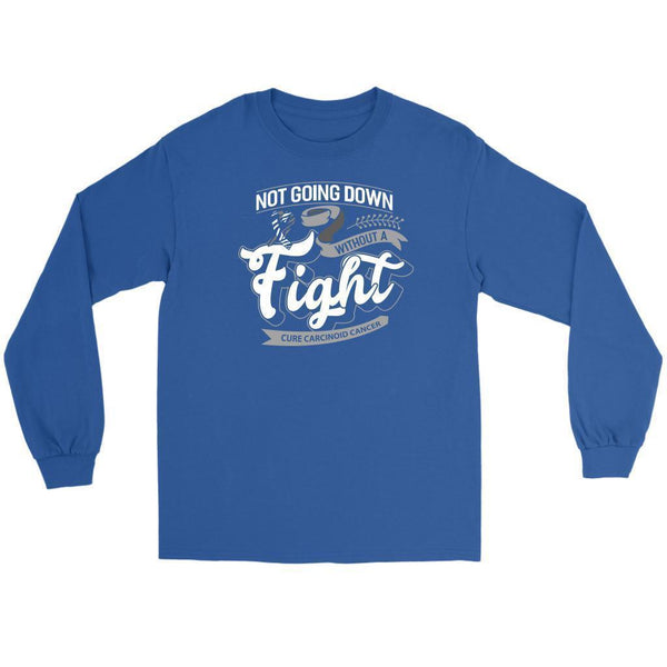 Not Going Down Without A Fight Cure Carcinoid Cancer Awareness Ideas Long Sleeve-T-shirt-Gildan Long Sleeve Tee-Royal Blue-JoyHip.Com