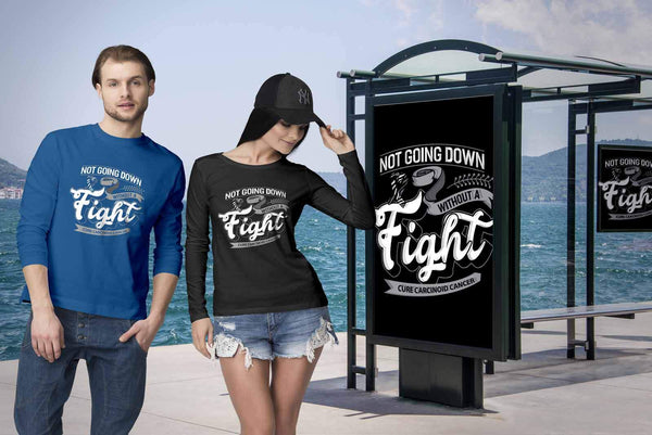 Not Going Down Without A Fight Cure Carcinoid Cancer Awareness Ideas Long Sleeve-T-shirt-JoyHip.Com