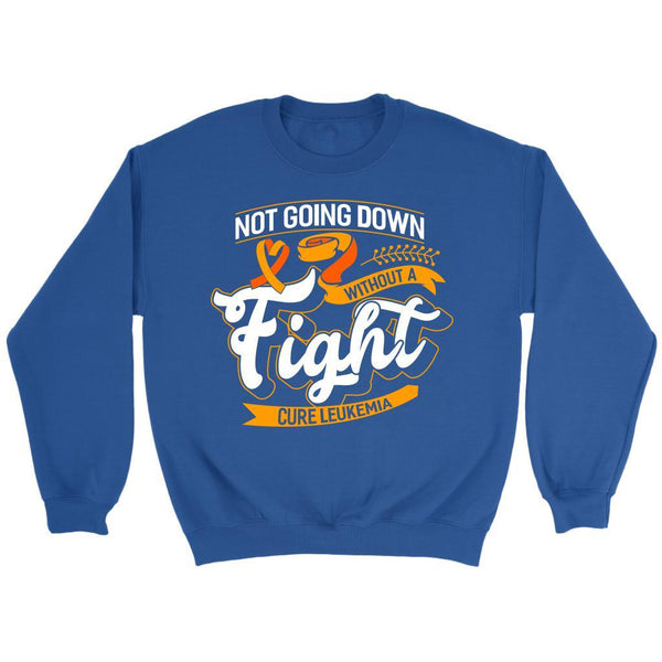 Not Going Down Without A Fight Cure Leukemia Awareness Sweatshirt-T-shirt-Crewneck Sweatshirt-Royal Blue-JoyHip.Com
