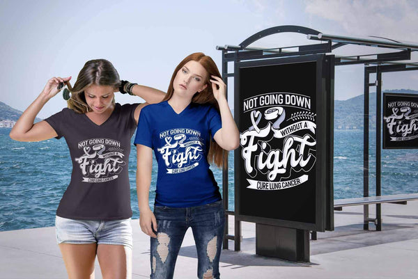 Not Going Down Without A Fight Cure Lung Cancer Awareness Women TShirt-T-shirt-JoyHip.Com