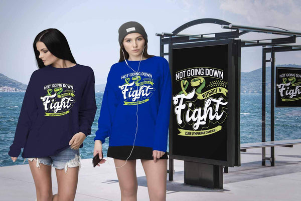 Not Going Down Without A Fight Cure Lymphoma Awareness Gift Ideas Sweater-T-shirt-JoyHip.Com