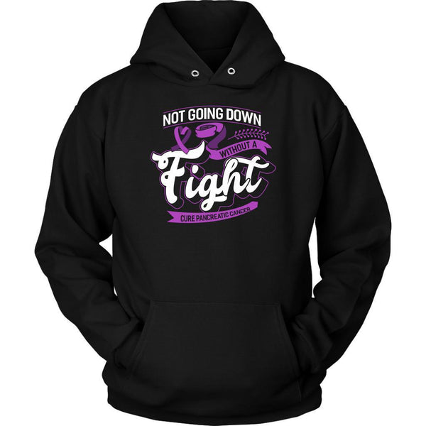 Not Going Down Without A Fight Cure Pancreatic Cancer Awareness Gift Idea Hoodie-T-shirt-Unisex Hoodie-Black-JoyHip.Com