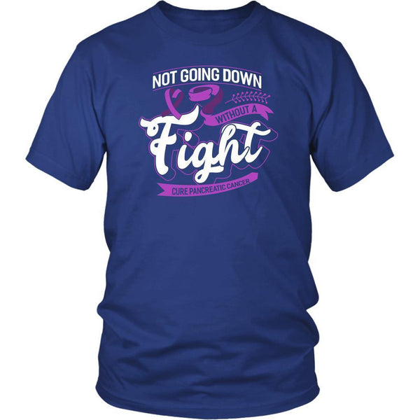 Not Going Down Without A Fight Cure Pancreatic Cancer Awareness Gift Idea TShirt-T-shirt-District Unisex Shirt-Royal Blue-JoyHip.Com
