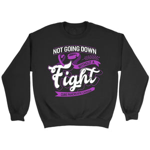 Not Going Down Without A Fight Cure Pancreatic Cancer Awareness Gift Sweater-T-shirt-Crewneck Sweatshirt-Black-JoyHip.Com