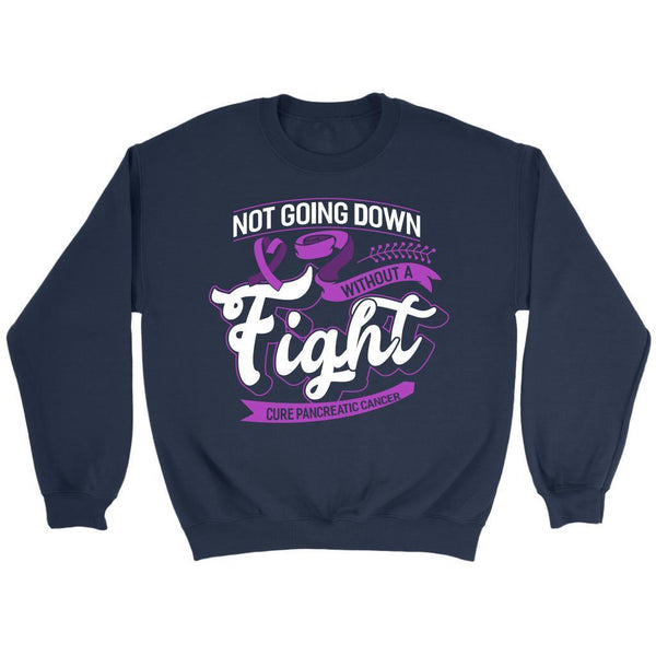 Not Going Down Without A Fight Cure Pancreatic Cancer Awareness Gift Sweater-T-shirt-Crewneck Sweatshirt-Navy-JoyHip.Com