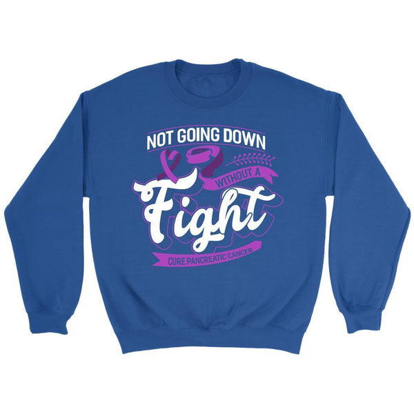 Not Going Down Without A Fight Cure Pancreatic Cancer Awareness Gift Sweater-T-shirt-Crewneck Sweatshirt-Royal Blue-JoyHip.Com