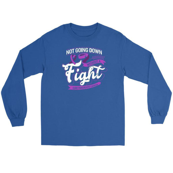 Not Going Down Without A Fight Cure Pancreatic Cancer Awareness Idea Long Sleeve-T-shirt-Gildan Long Sleeve Tee-Royal Blue-JoyHip.Com