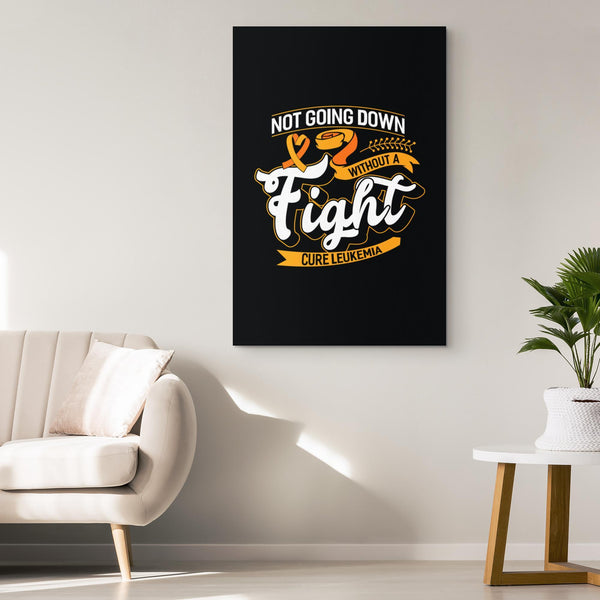 Not Going Down Without Fight Cure Leukemia Cancer Canvas Wall Art Home Decor-Canvas Wall Art 2-JoyHip.Com