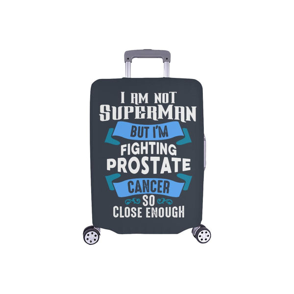 Not Superman But Fighting Prostate Cancer So Close Enough Travel Luggage Cover-S-Grey-JoyHip.Com