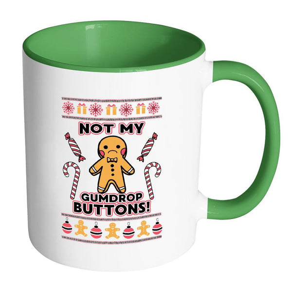 Not The Gumdrop Buttons Festive Funny Ugly Christmas Holiday Sweater 11oz Accent Coffee Mug (7 Colors)-Drinkware-Accent Mug - Green-JoyHip.Com