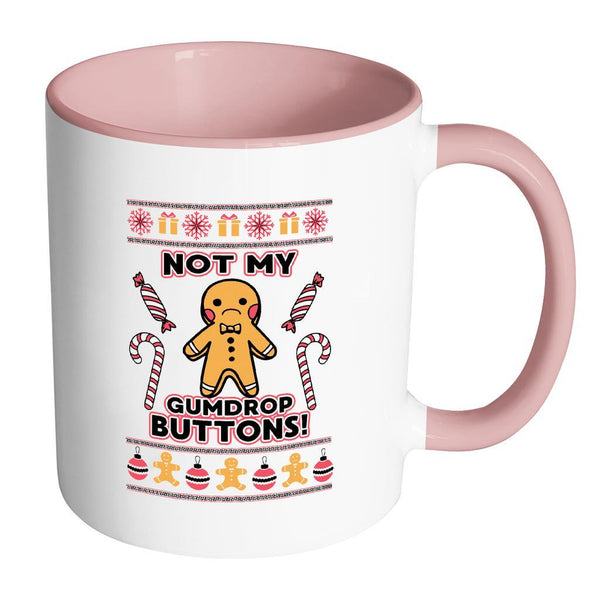 Not The Gumdrop Buttons Festive Funny Ugly Christmas Holiday Sweater 11oz Accent Coffee Mug (7 Colors)-Drinkware-Accent Mug - Pink-JoyHip.Com