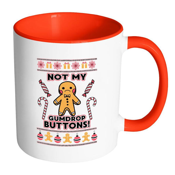 Not The Gumdrop Buttons Festive Funny Ugly Christmas Holiday Sweater 11oz Accent Coffee Mug (7 Colors)-Drinkware-Accent Mug - Red-JoyHip.Com