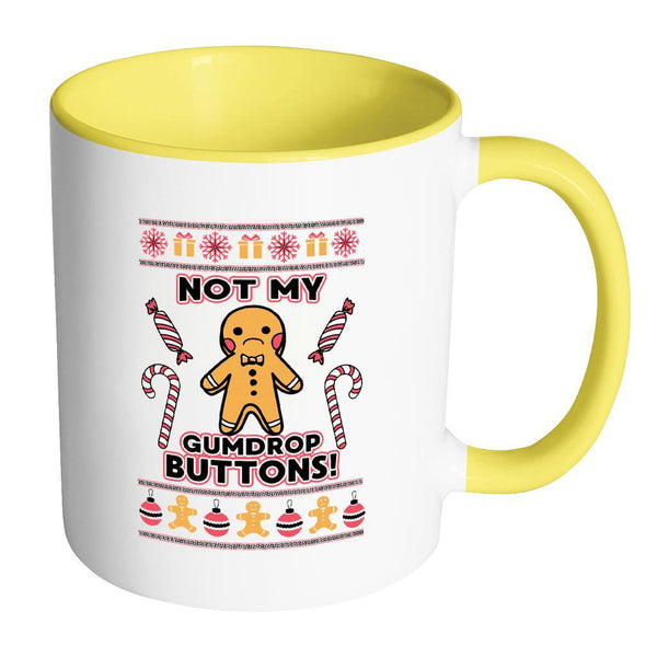Not The Gumdrop Buttons Festive Funny Ugly Christmas Holiday Sweater 11oz Accent Coffee Mug (7 Colors)-Drinkware-Accent Mug - Yellow-JoyHip.Com
