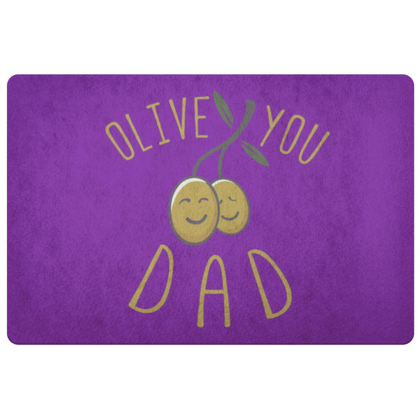 Olive You Dad 18X26 Front Door Mat Funny New Dad Gifts Ideas For Men Fathers Day-Doormat-Purple-JoyHip.Com