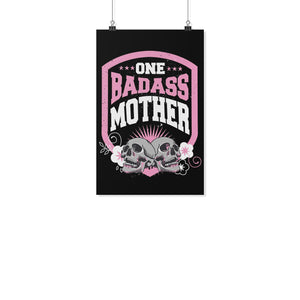 One Badass Mother Funny Cute Mothers Day Poster Wall Art Home Room Decor Gifts-Posters 2-11x17-JoyHip.Com