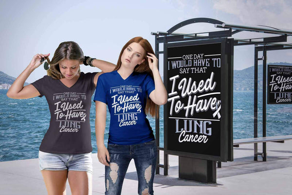 One Day I Would Say That I Used To Have Lung Cancer Gift Women TShirt-T-shirt-JoyHip.Com