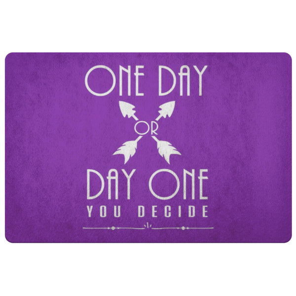 One Day Or Day One You Decide Positive Message Inspire Motivation Gift Doormat-Doormat-Purple-JoyHip.Com