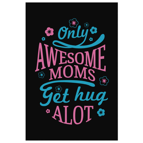 Only Awesome Moms Get Hug Alot Funny Cute Mothers Day Canvas Wall Art Home Room-Canvas Wall Art 2-8 x 12-JoyHip.Com