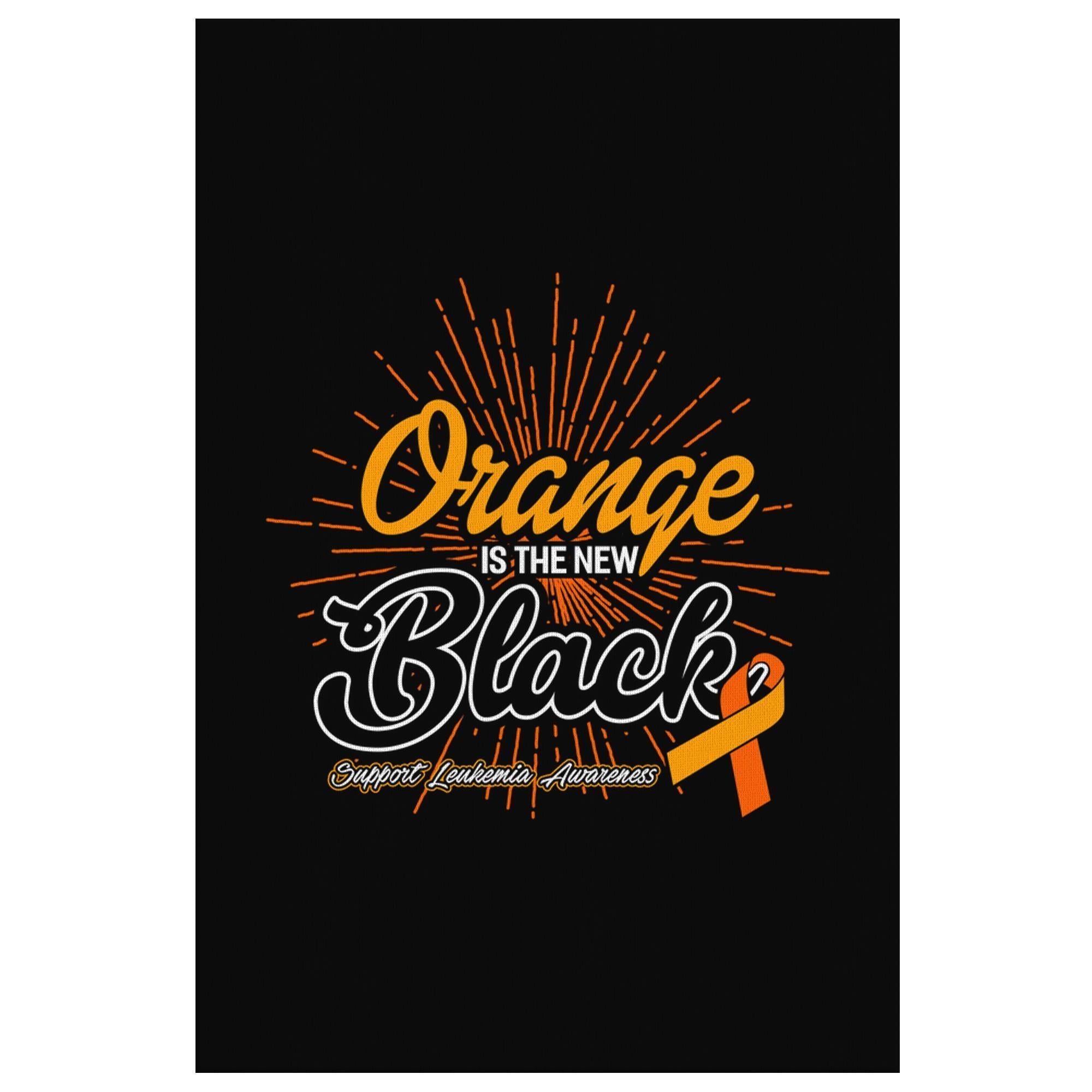 Orange Is The New Black Leukemia Cancer Awareness Canvas Wall Art Decor Gifts-Canvas Wall Art 2-8 x 12-JoyHip.Com