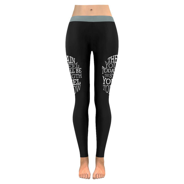 Pain Today Will Be The Strength You Feel Tomorrow Motivational Womens Leggings-JoyHip.Com