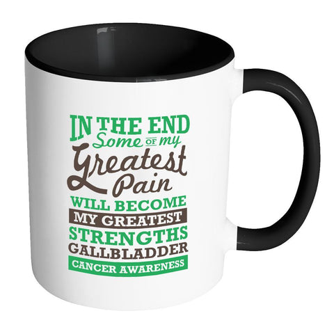 Pain Will Become Greatest Strengths Gallbladder Bile Duct Cancer Awareness Green Ribbon 11oz Accent Coffee Mug(7 Colors)-Drinkware-Accent Mug - Black-JoyHip.Com