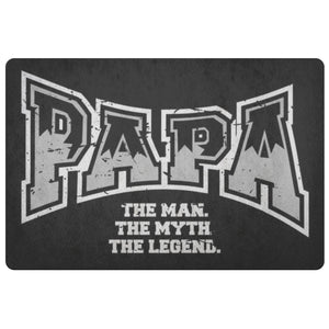Papa The Man The Myth The Legend 18X26 Front Door Mat Funny New Dad Gifts Ideas-Doormat-Black-JoyHip.Com