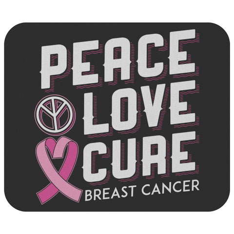 Peace Love Cure Breast Cancer Awareness Comfort Gift For Chemo Patient Mouse Pad-Mousepads-Black-JoyHip.Com