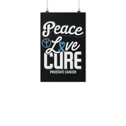 Peace Love Cure Prostate Cancer Motivational Posters Ideas Wall Decor Gifts-Posters 2-11x17-JoyHip.Com