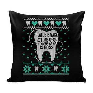 Plaque Is Wack Floss Is Boss Dentist Festive Funny Ugly Christmas Holiday Sweater Decorative Throw Pillow Cases Cover(4 Colors)-Pillows-Black-JoyHip.Com