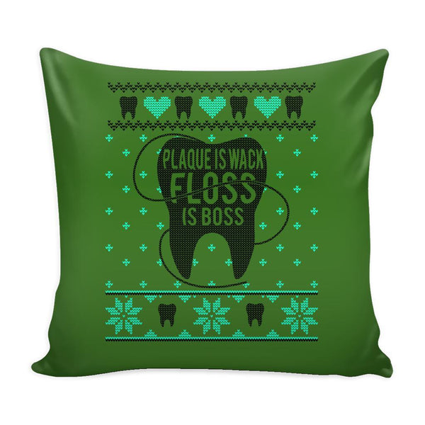 Plaque Is Wack Floss Is Boss Dentist Festive Funny Ugly Christmas Holiday Sweater Decorative Throw Pillow Cases Cover(4 Colors)-Pillows-Green-JoyHip.Com