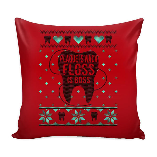 Plaque Is Wack Floss Is Boss Dentist Festive Funny Ugly Christmas Holiday Sweater Decorative Throw Pillow Cases Cover(4 Colors)-Pillows-Red-JoyHip.Com