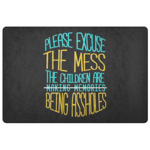 Please Excuse The Children Are Being Assholes 18X26 Door Mat Mothers Day Gifts-Doormat-Black-JoyHip.Com
