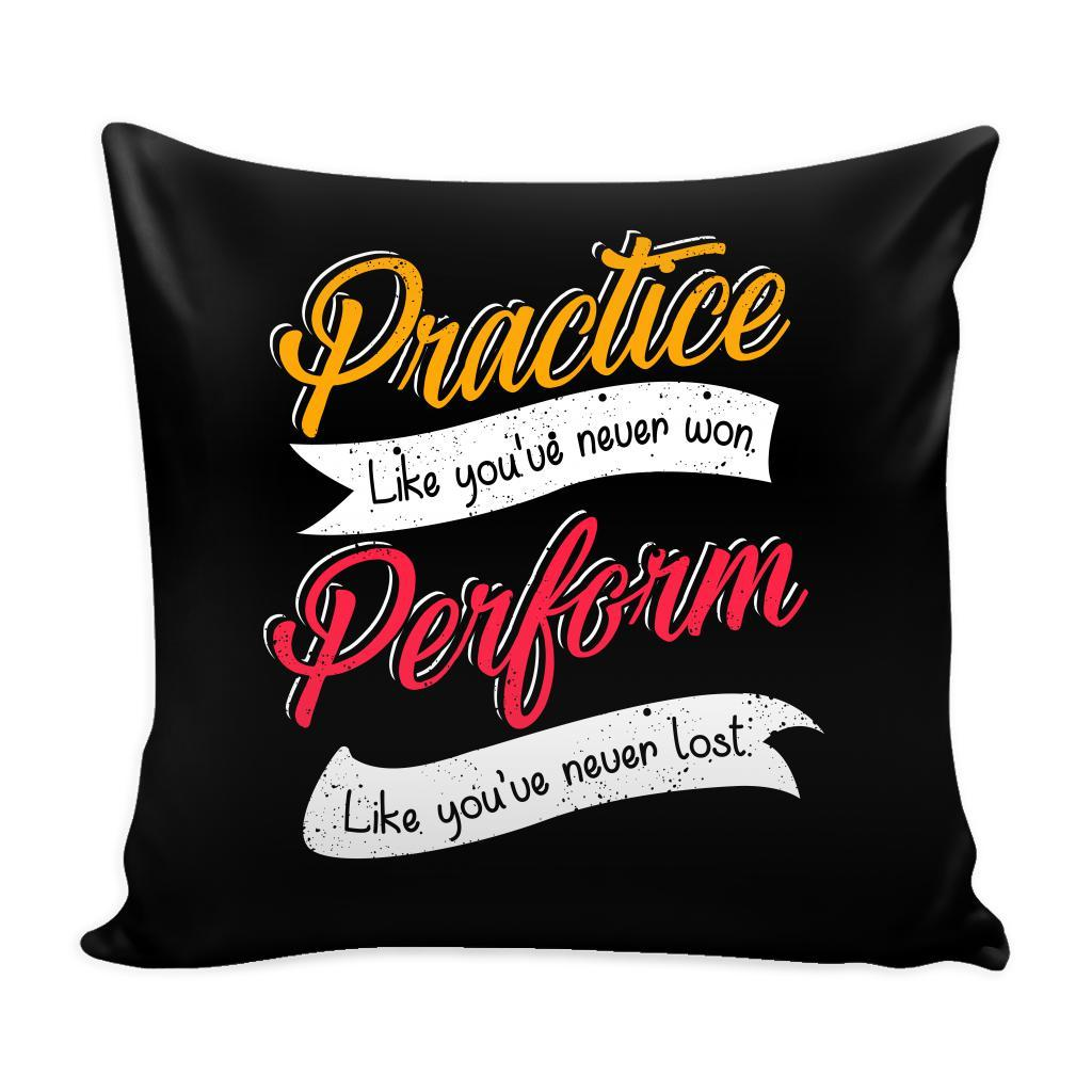 Practice Like You're Never Won Perform Like You're Never Lost Inspirational Motivational Quotes Decorative Throw Pillow Cases Cover(9 Colors)-Pillows-Black-JoyHip.Com