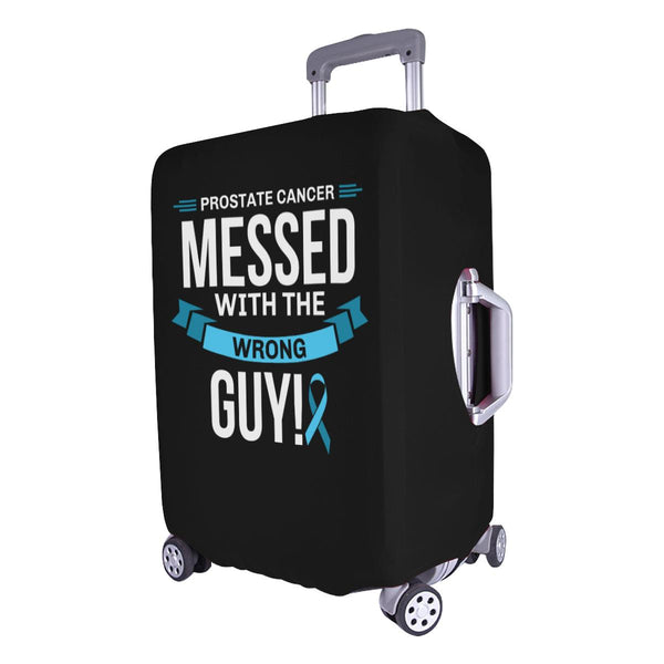 Prostate Cancer Messed With The Wrong Guy Travel Luggage Cover Suitcase Baggage-JoyHip.Com