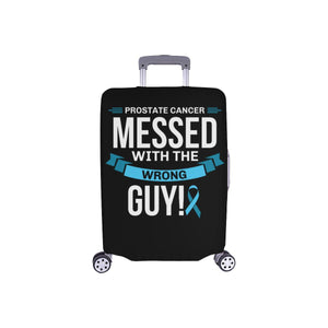 Prostate Cancer Messed With The Wrong Guy Travel Luggage Cover Suitcase Baggage-S-Black-JoyHip.Com