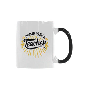 Proud To Be A Teacher Color Changing/Morphing 11oz Coffee Mug-Morphing Mug-One Size-JoyHip.Com
