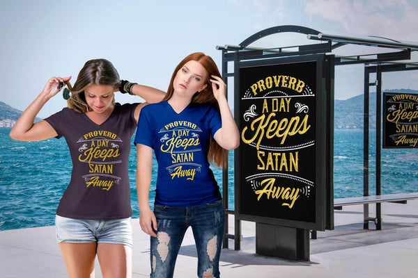 Proverb A Day Keeps Satan Away Christian Friendship Religious Gift VNeck TShirt-T-shirt-JoyHip.Com