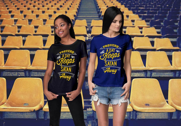 Proverb A Day Keeps Satan Away Christian Friendship Religious Gift Women TShirt-T-shirt-JoyHip.Com